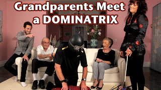 Grandparents Meet a Dominatrix and her Gimp...
