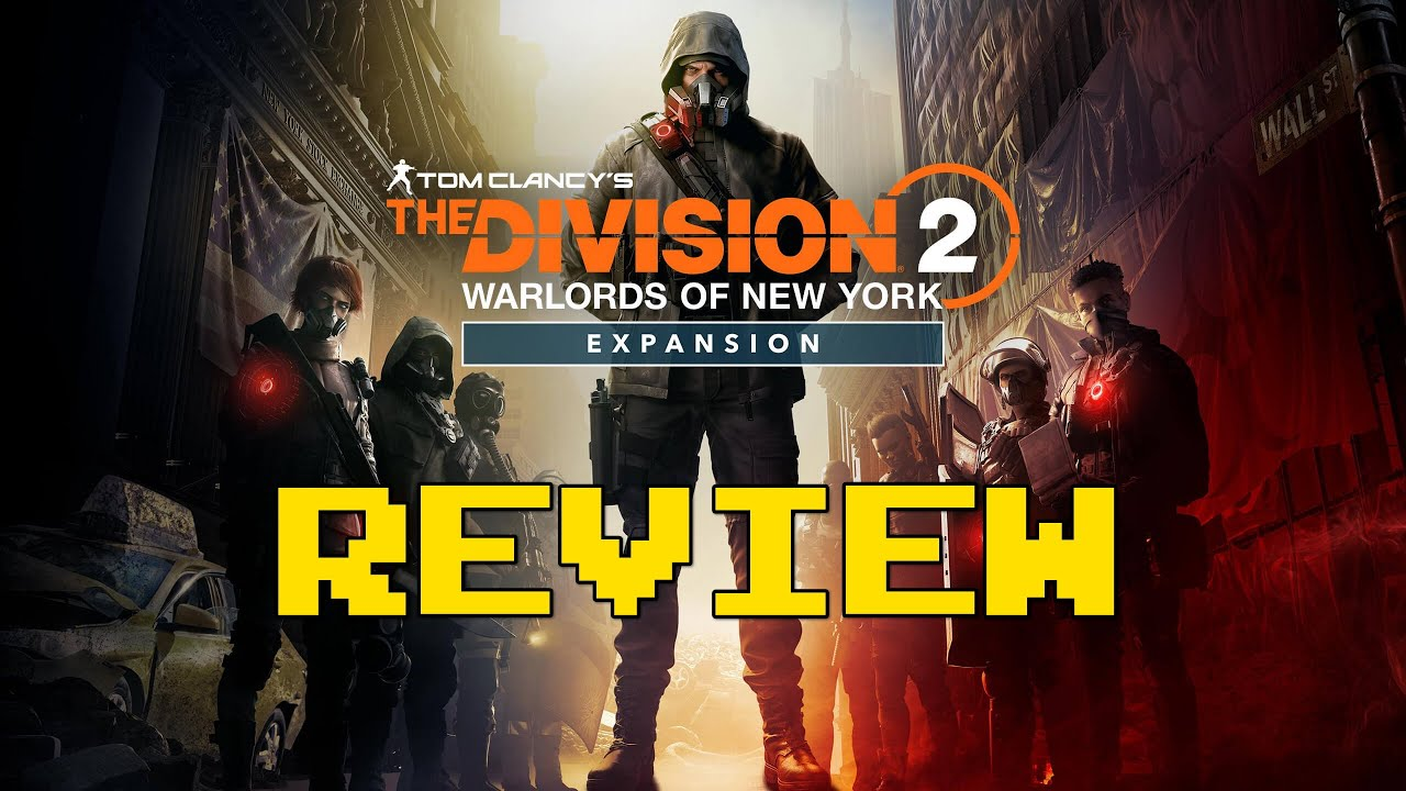 Tom Clancy's The Division 2 Warlords of New York Review (Video Game Video Review)