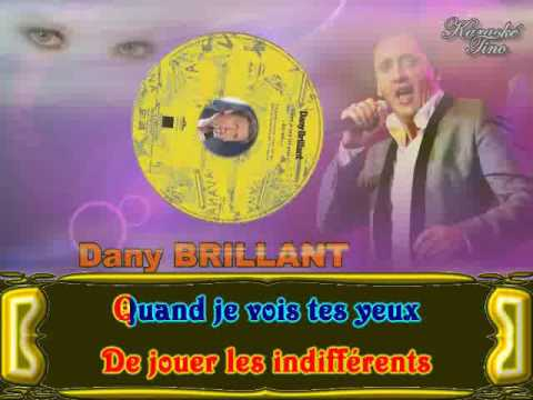 Karaoke Tino - Dany Brillant - Quand je vois tes yeux