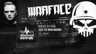 Warface & N-Vitral - Fuck The Drum Machine