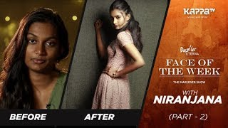 Niranjana (Part 2) - Face of the Week - Kappa TV