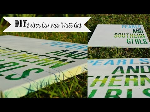 DIY Letter Canvas Wall Art (cheap and easy!) - southernDIY