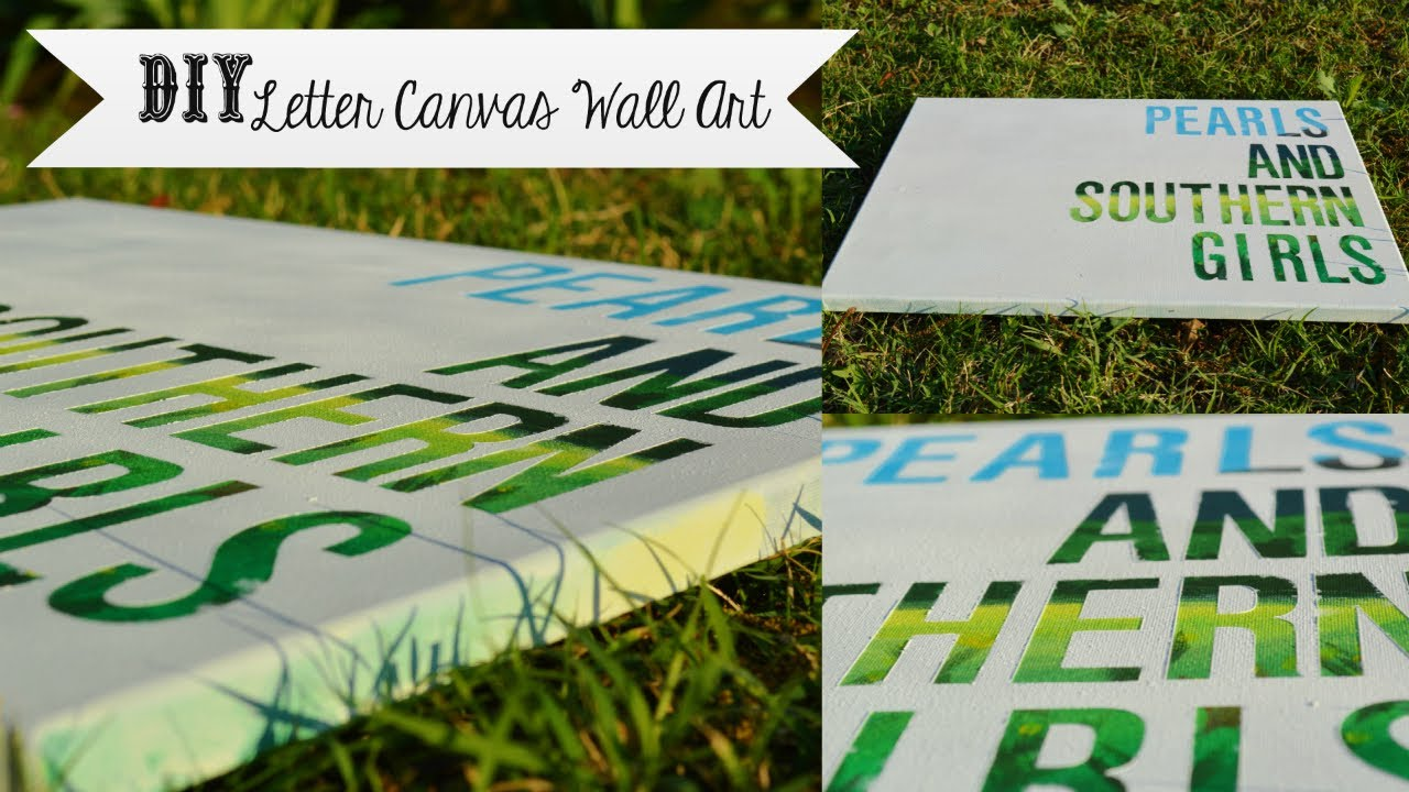 diy letter canvas wall art cheap and easy southerndiy youtube