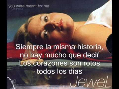 Jewel - You Were Meant For Me (Subtitulada Español)