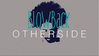 Otherside - Blowback (Lyric video)