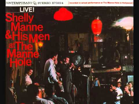 Shelly Manne & His Men. Softly, as in a morning sunrise.