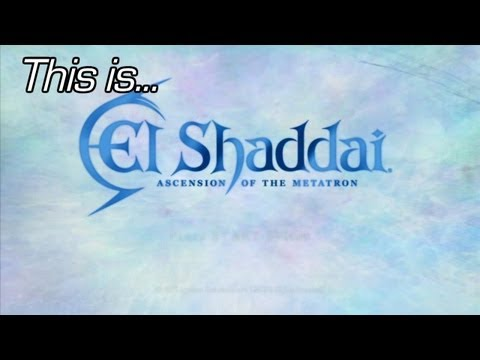 This Is... El Shaddai: Ascension of the Metatron