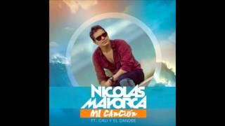 Mi Canción - Nicolas Mayorca ft. Cali y El Dandee
