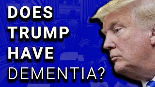 2017-12-07-21-30.VIDEO-New-Evidence-of-Trump-Dementia-