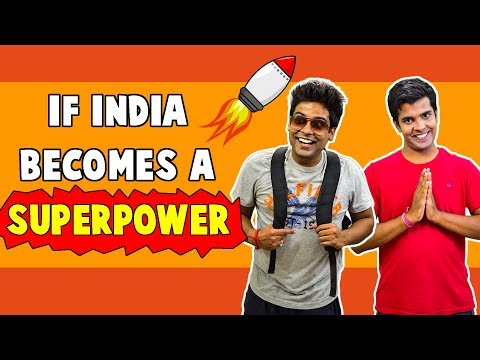 What If India Becomes A Superpower | The...