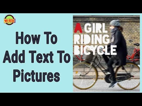 How To Add Text To Pictures On Android APP