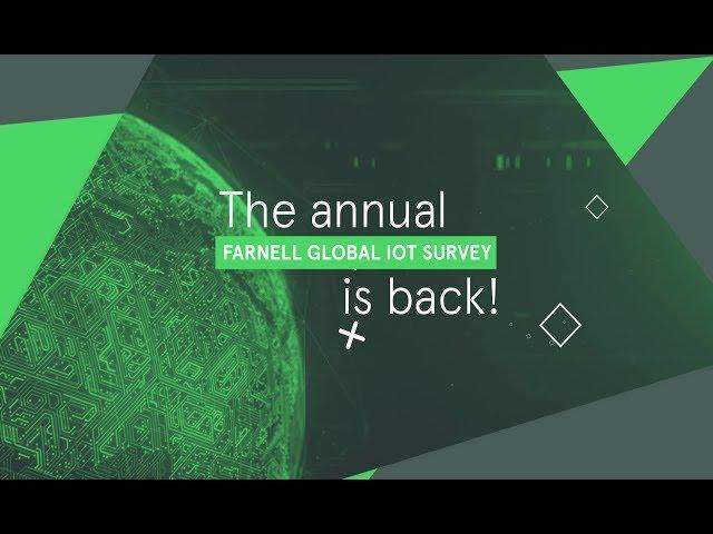 Farnell Global IoT Survey 2019
