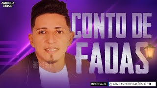 ELIAS MONKBEL - CONTO DE FADAS - REPERTÓRIO 2021 - ATUALIZADO | ARROCHA MUSIC
