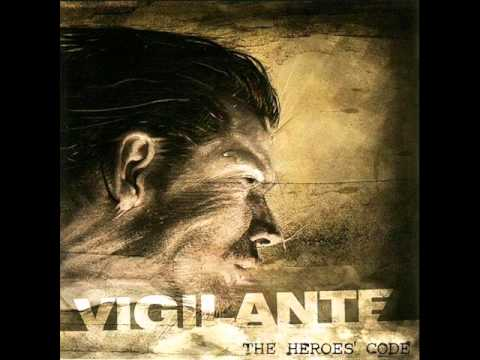 Vigilante - The Heroes' Code [2005] [Full Album/Album Completo]