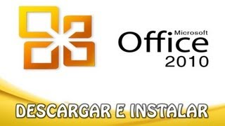 Descargar Microsoft Office 2010 Plus [LINKS ACTUALIZADOS]
