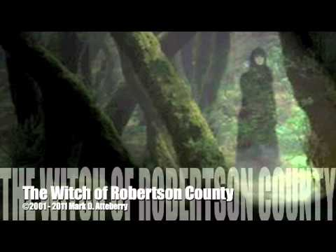 Witch of Robertson County Overture &x00a92001;2011 MD Atteberry