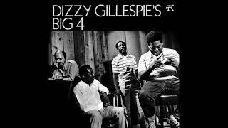 Dizzy Gillespie – Dizzy's Big 4 [Full Album]