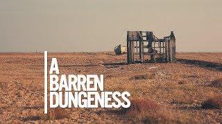 Dungeness a barren landscape | Kent