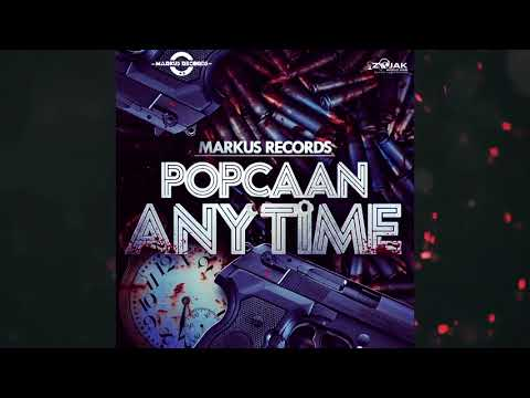 Popcaan - Anytime [ Official Audio][Alkaline Diss]