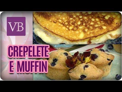 Crepelete Proteico e Muffin Low Carb - Você Bonita (11/08/17)