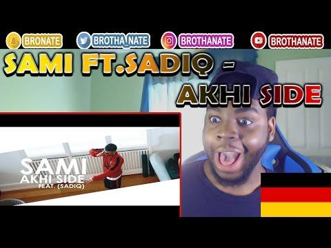 ►SAMI - AKHI SIDE (FEAT. SADIQ) ►NAFRITRAP REACTION!!