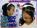 PEINADO PARA PRIMERA COMUNIÓN / FIRST COMMUNION HAIRSTYLE
