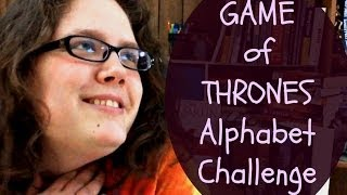 GAME OF THRONES ALPHABET CHALLENGE Thumbnail