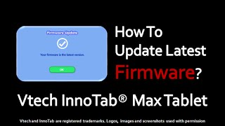 How to Update Latest Firmware on VTech InnoTab Max