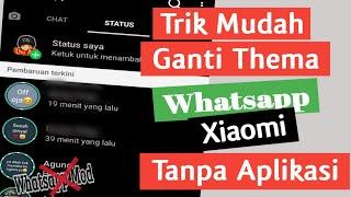 Download lagu Cara Mengganti Tema Whatsapp di Hp Xiaomi Mudah Tanpa Aplikasi Tambahan