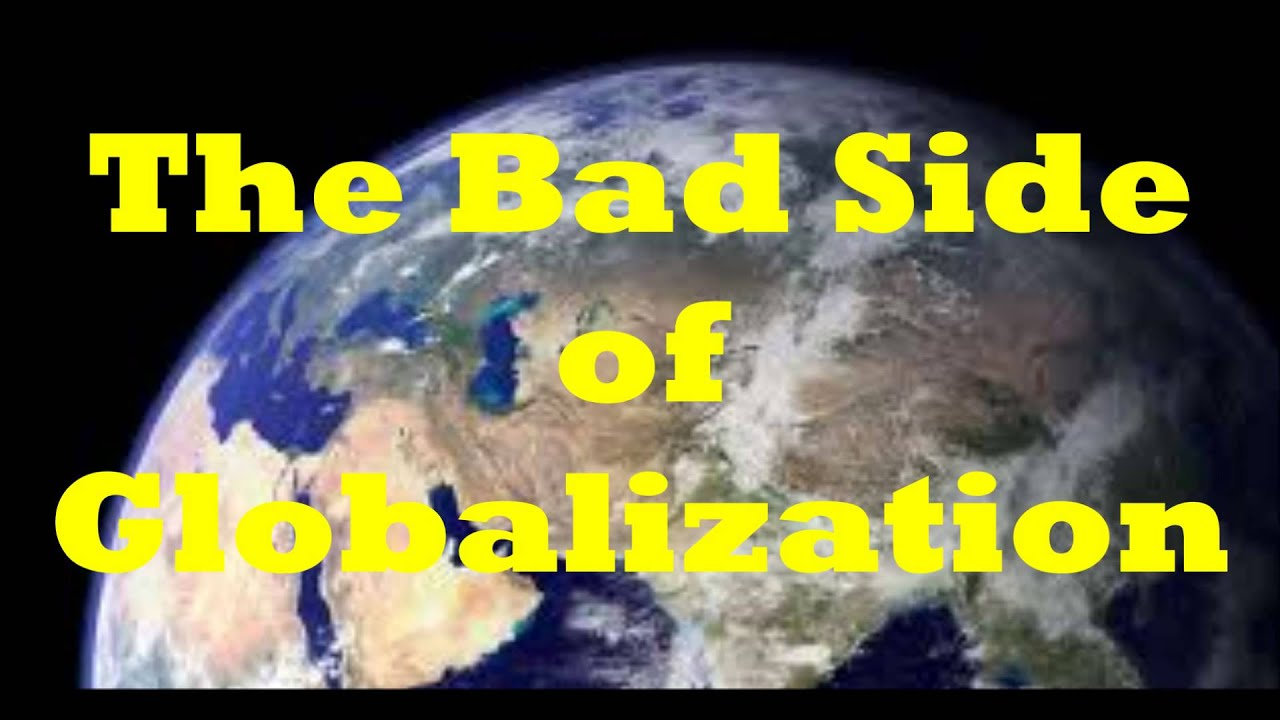 short essay on the negative effects of globalisation