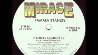 Pamala Stanley - If Looks Could Kill