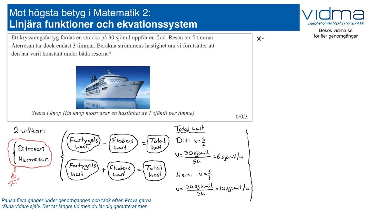 Mot högsta betyg i Matematik 2: LINJÄRA FUNKTIONER, EKVATIONSSYSTEM, upg. 5.