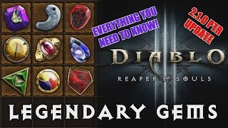 Diablo 3 Reaper of Souls PTR: Comprehensive Legendary Gem Guide - How you get and upgrade your gems