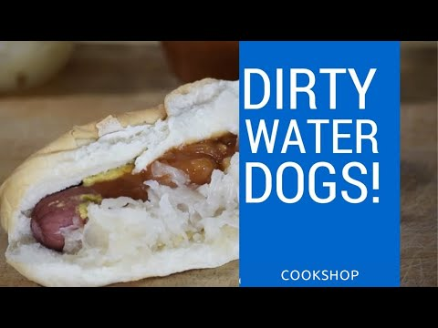 How To Make Dirty Water Dogs