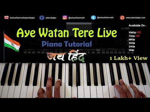 dil-diya-hai-jaan-bhi-denge-aye-watan-tere-liye-(-piano-tutorial-)-instrumental-by-ankush-harmukh