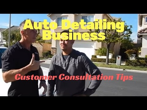 "Auto Detailing Business: Customer Consultation ""How-To"""