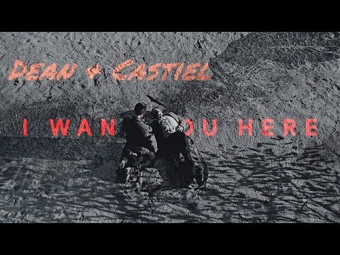 Dean & Castiel • I want you here [+13x01]