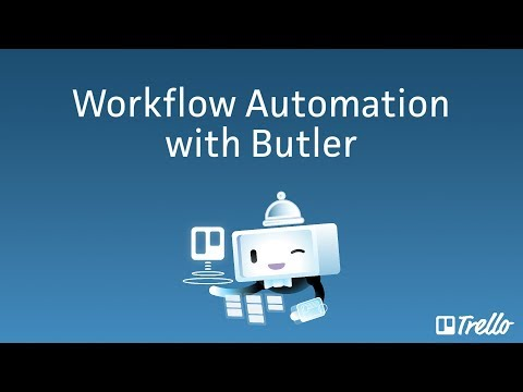 New! Workflow Automation At Your Service With Trello's