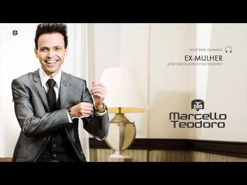 Marcello Teodoro - Ex-Mulher