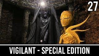 Skyrim Mods: VIGILANT Special Edition - Part 27