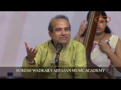 Riyaaz with Suresh Wadkar | Riyaaz With Ajivasan Students | Ajivasan Music Academy