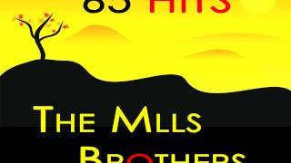 Watch Mills Brothers I Love You So Much It Hurts video