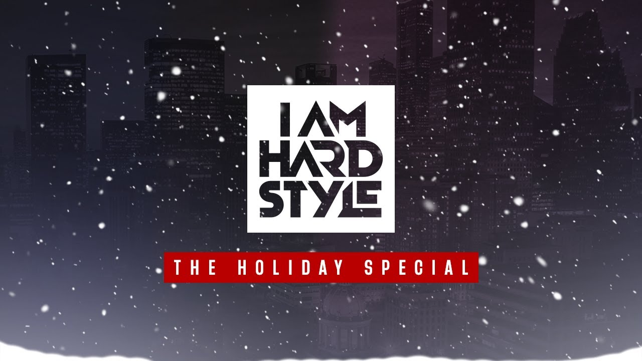 Brennan Heart presents I AM HARDSTYLE - The Holiday Special