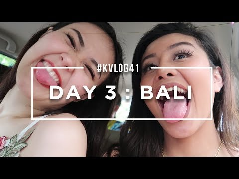 #KVLOG41 - DAY 3 BALI, PARTY MADNESS IS ON!