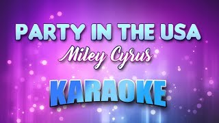 Miley Cyrus - Party In The Usa (Karaoke version with Lyrics)
