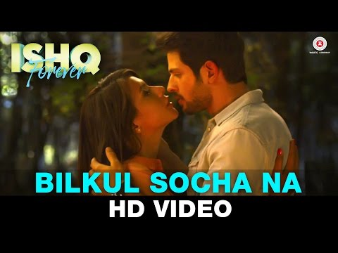 Bilkul Socha Na Video Song - Ishq Forever