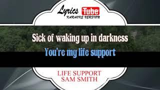Karaoke Music SAM SMITH - LIFE SUPPORT
