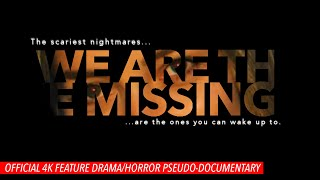 We Are The Missing (2020) full horror movie