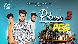 Return 3 Peg   ( Full Song)   Robin Hood   New Punjabi Songs 2019   Latest Punjabi Songs 2019