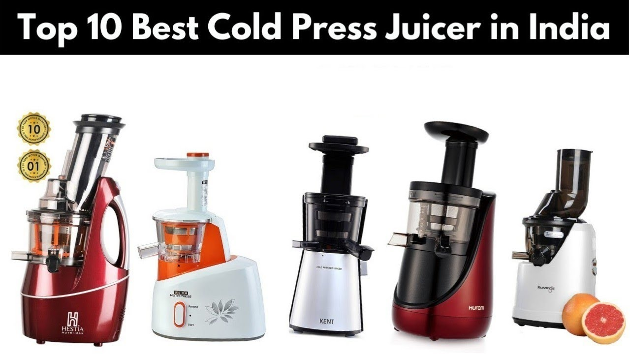 Top 10 Best Cold Press Juicer in India with Price | Best Juicer in India